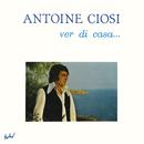 Ver di casa/Antoine Ciosi