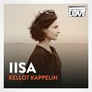 Kellot Kappelin (TV-ohjelmasta SuomiLOVE)/Iisa