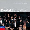 Dvorák: Serenade For String Orchestra, Wolf: Italian Serenade, Bartók: Divertimento/Saito Kinen Orchestra, Seiji Ozawa