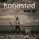 Whine Dat/Kongsted