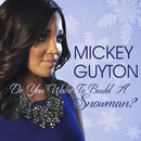 Do You Want To Build A Snowman?/Mickey Guyton
