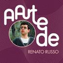 A Arte De Renato Russo/Renato Russo