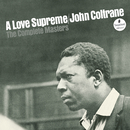 A Love Supreme: The Complete Masters (Super Deluxe Edition)/John Coltrane