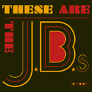 These Are The J.B.'s/The J.B.'s