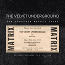 The Complete Matrix Tapes/The Velvet Underground