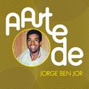 A Arte De Jorge Ben Jor/Jorge Ben