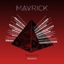Remedy (Remixes)/Mavrick