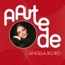 A Arte De Angela RoRo/Angela RoRo