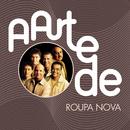 A Arte De Roupa Nova/Roupa Nova