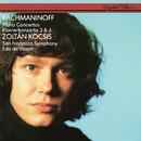 Rachmaninov: Piano Concertos Nos. 3 & 4/Zoltán Kocsis, San Francisco Symphony, Edo de Waart