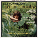 Return To Paradise/The 50 Guitars Of Tommy Garrett