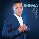 You Hold Me Up/Rhema