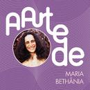 A Arte De Maria Bethânia/Maria Bethânia