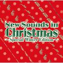 ニュー・サウンズ・イン・クリスマス ~スペシャル・ウィンター・エディション~/東京佼成ウインドオーケストラ