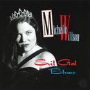 Evil Gal Blues/Michelle Willson