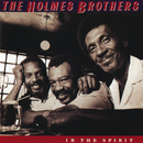 In The Spirit/The Holmes Brothers