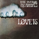 Love Is/Eric Burdon & The Animals