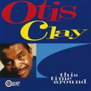 This Time Around/Otis Clay