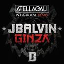 Ginza (Atellagali In Da House Remix)/J. Balvin