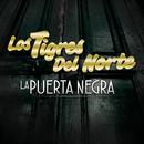 La Puerta Negra (En Vivo)/Los Tigres Del Norte