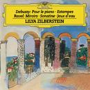 Debussy: Pour le piano, L.95; Estampes, L.100 / Ravel: Miroirs, M.43; Sonatine, M.40; Jeux d'eau, M.30/Lilya Zilberstein
