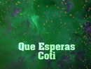 Que Esperas (Lyric Video)/Coti