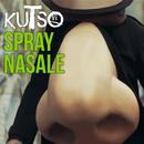 Spray Nasale (Radio Edit)/Kutso