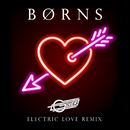 Electric Love (Oliver Remix)/BØRNS