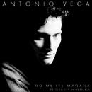 No Me Iré Mañana (Edición 25 Aniversario)/Antonio Vega
