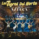 Desde El Azteca (En Vivo)/Los Tigres Del Norte