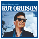 There Is Only One Roy Orbison (Remastered)/Roy Orbison