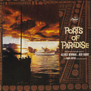 Ports Of Paradise/Alfred Newman, Ken Darby
