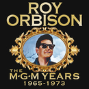 Roy Orbison: The MGM Years 1965 - 1973 (Remastered)/Roy Orbison