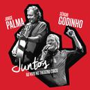 Juntos (Live)/Jorge Palma, Sérgio Godinho