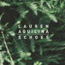Echoes/Lauren Aquilina