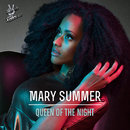 Queen Of The Night (From The Voice Of Germany)/Mary Summer