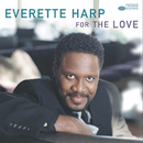 For The Love/Everette Harp