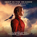 """Deep In The Meadow (Baauer Remix) (From """"The Hunger Games: Mockingjay, Part 2"""" Soundtrack)/Jennifer Lawrence"""