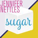 Sugar/Jennifer Nettles