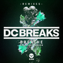 Breathe (Remixes) (feat. Dave Gibson)/DC Breaks