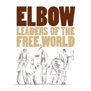 Leaders Of The Free World (Deluxe Edition)/Elbow