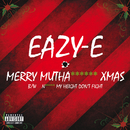 Merry Muthafuckin' X-Mas/Eazy-E