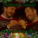 Nå er jula her igjen/Thomas og Harald