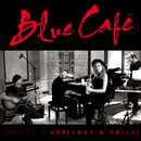 FRESHAIR CHILLOUT & CHILLI/Blue Cafe