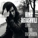 Sing The Unspoken/Irma Agiashvili