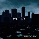 WORLD/THE RHEDORIC