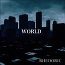 WORLD/the rhedoric