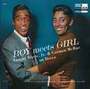 Boy Meets Girl: Sammy Davis Jr. And Carmen McRae On Decca/Sammy Davis, Jr., Carmen McRae