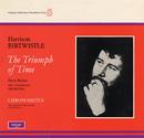 Birtwistle: The Triumph of Time/BBC Symphony Orchestra, Pierre Boulez