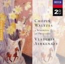 Chopin: Waltzes; 4 Scherzos; 26 Preludes/Vladimir Ashkenazy